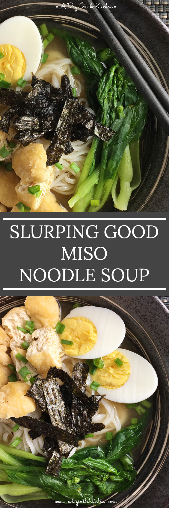 Who wouldn't love a bowl of Slurping Good Miso Noodle Soup? Topped with eggs, tofu puffs, dried seaweed, pork, greens..it's a perfect rich bowl of comfort! #miso #misonoodlesoup #noodlesoup #ramen #noodles #soup
